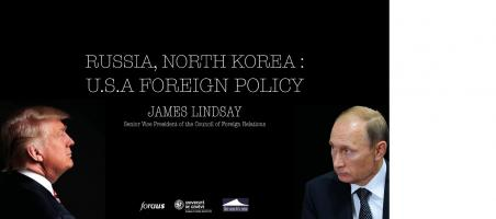 Russia, North Korea, US Foreign Policies Now and in 2018