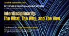 Interdisciplinarity: the What, the Why and the How